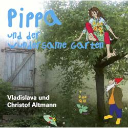 Pippa und der wundersame Garten