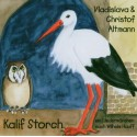 Kalif Storch - MP3 Download