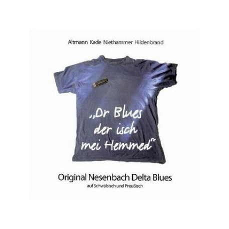 Dr Blues isch mei Hemmed