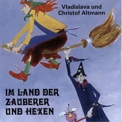 Im Land der Zauberer und Hexen
